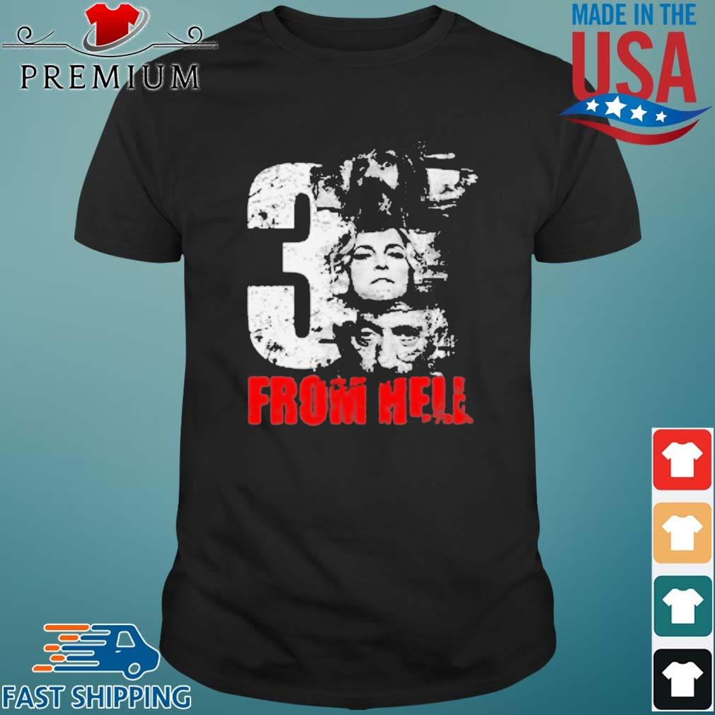 3 From Hell Shirt
