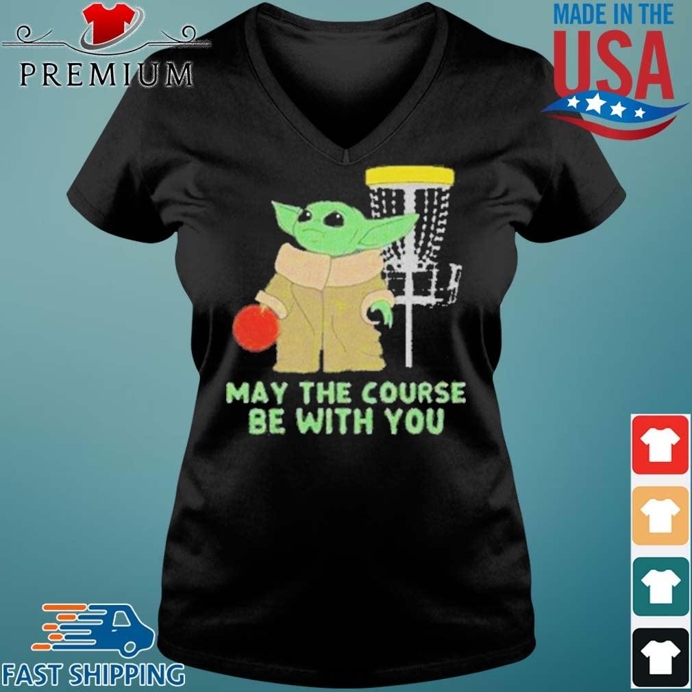 Baby Yoda May The Course Be With You Shirt Vneck den