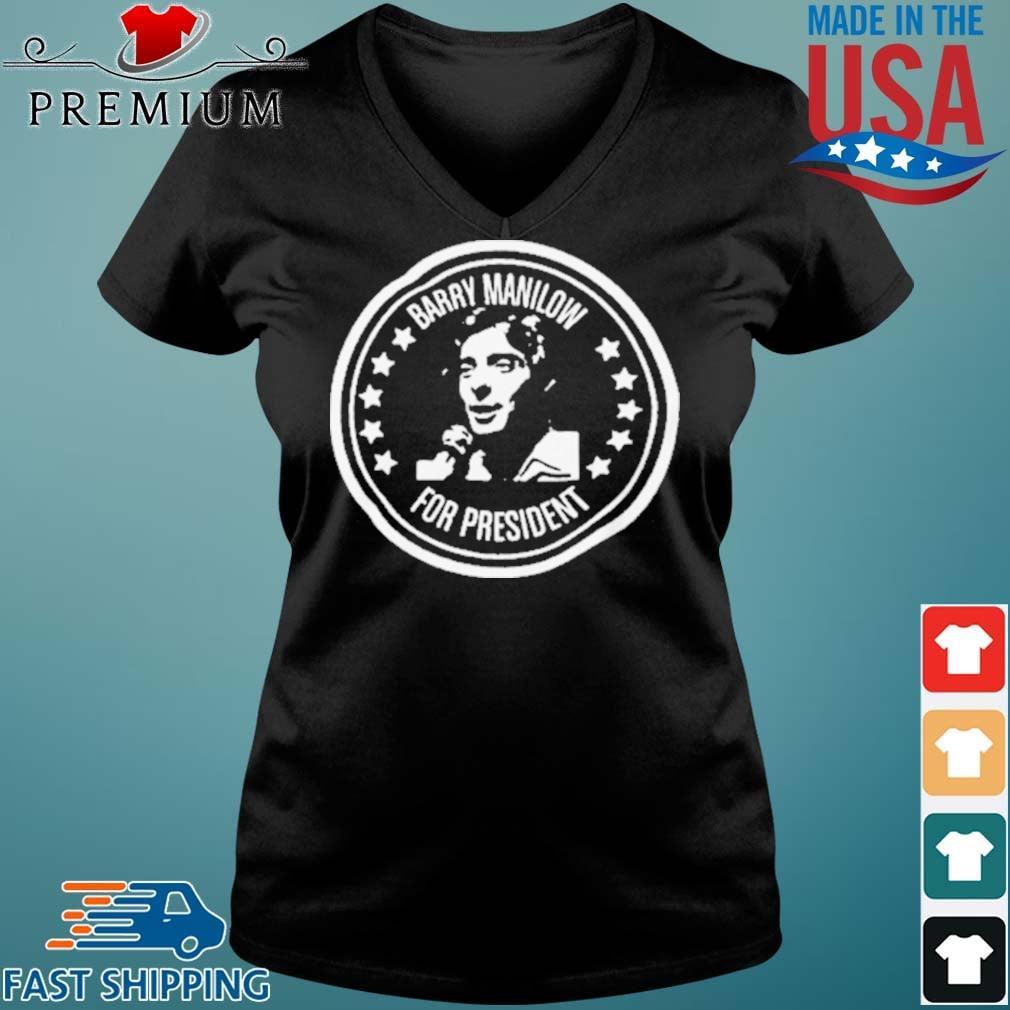 Barry Manilow for President Shirt Vneck den