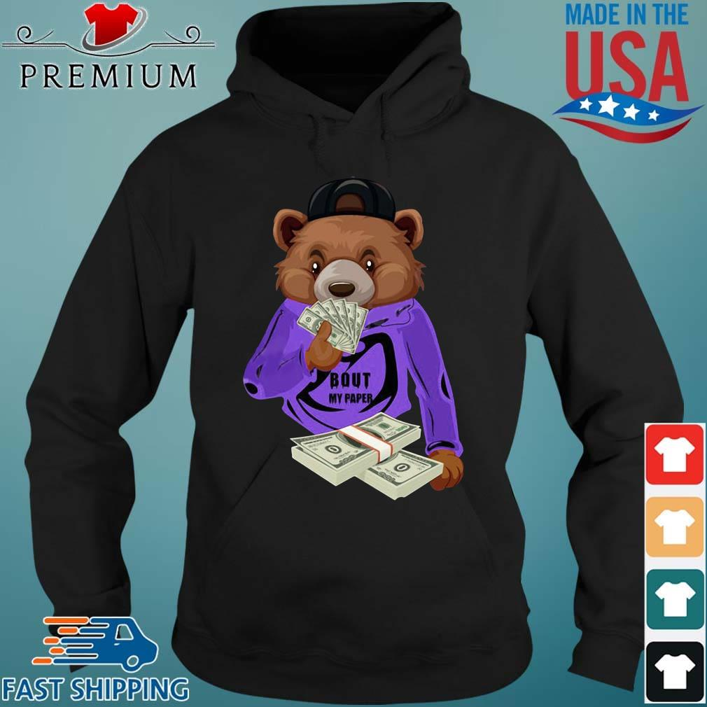 Bear bout my paper Hoodie den