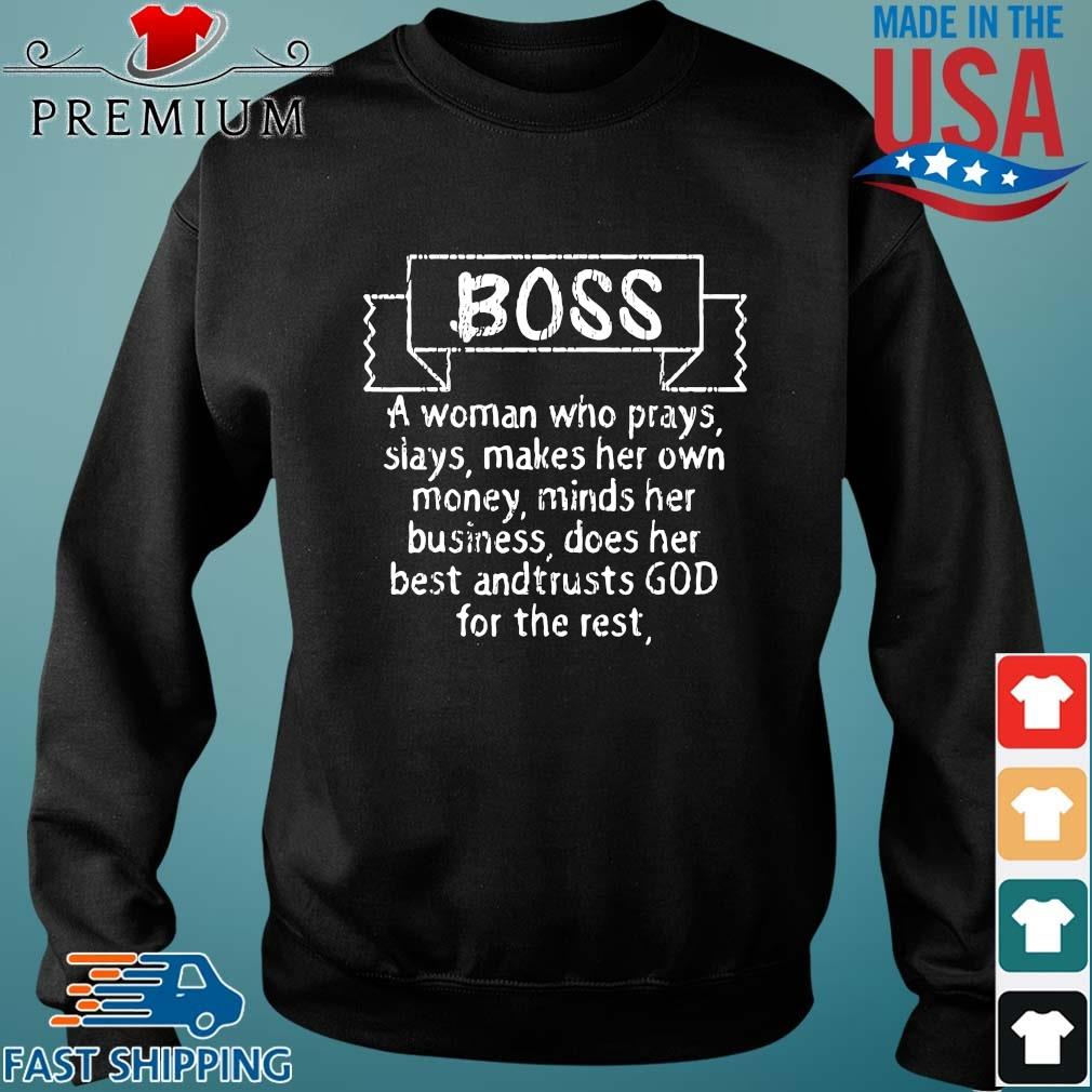 Boss a woman who prays slays makes her own money minds her business s Sweater den