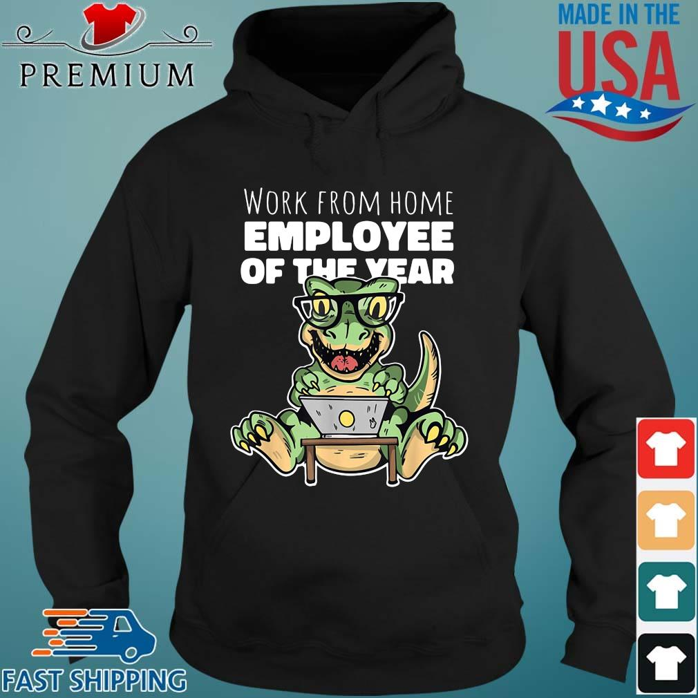 Dinosaurs work from home employee of the year s Hoodie den