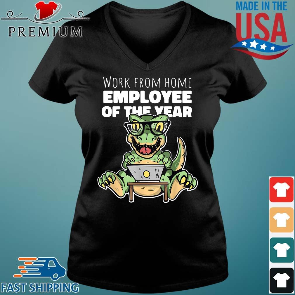 Dinosaurs work from home employee of the year s Vneck den
