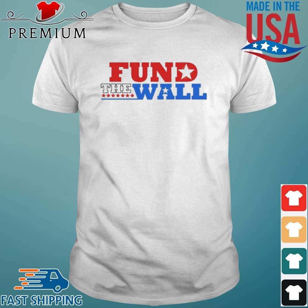 Fund The Wall American Shirt