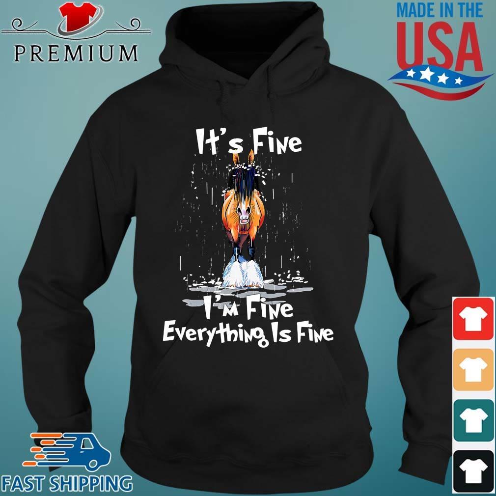 Horse it's fine I'm fine everything's fine Hoodie den