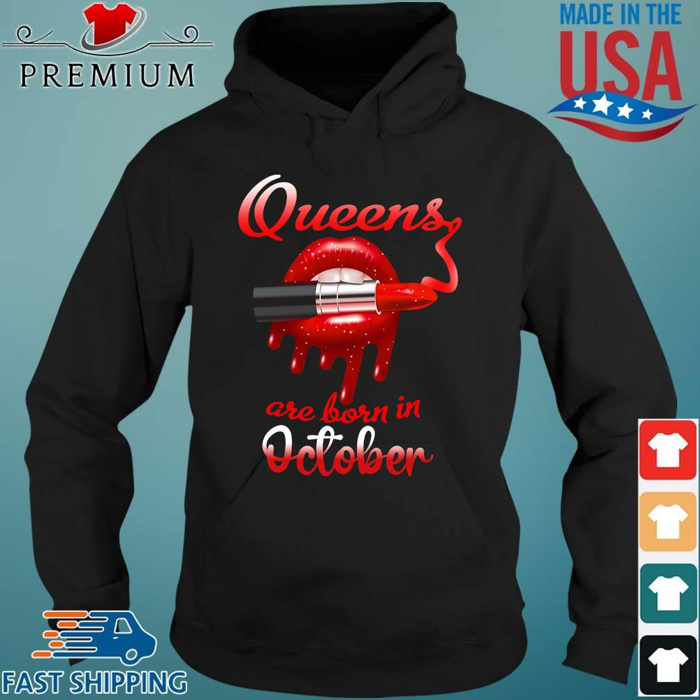 Lips Queens are born in October Hoodie den