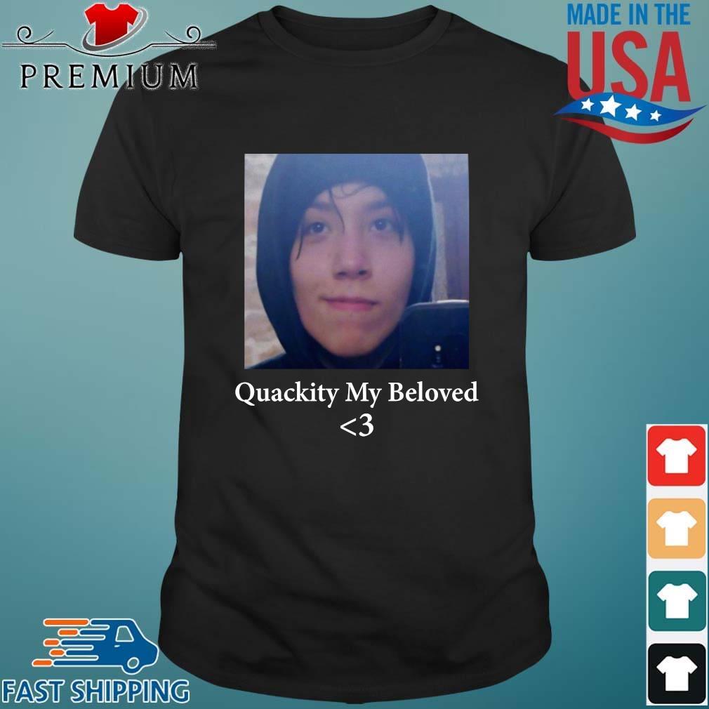 Quackity my beloved shirt