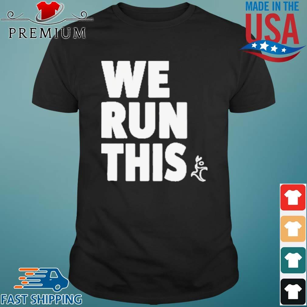 Runners Heel We Run This Shirt