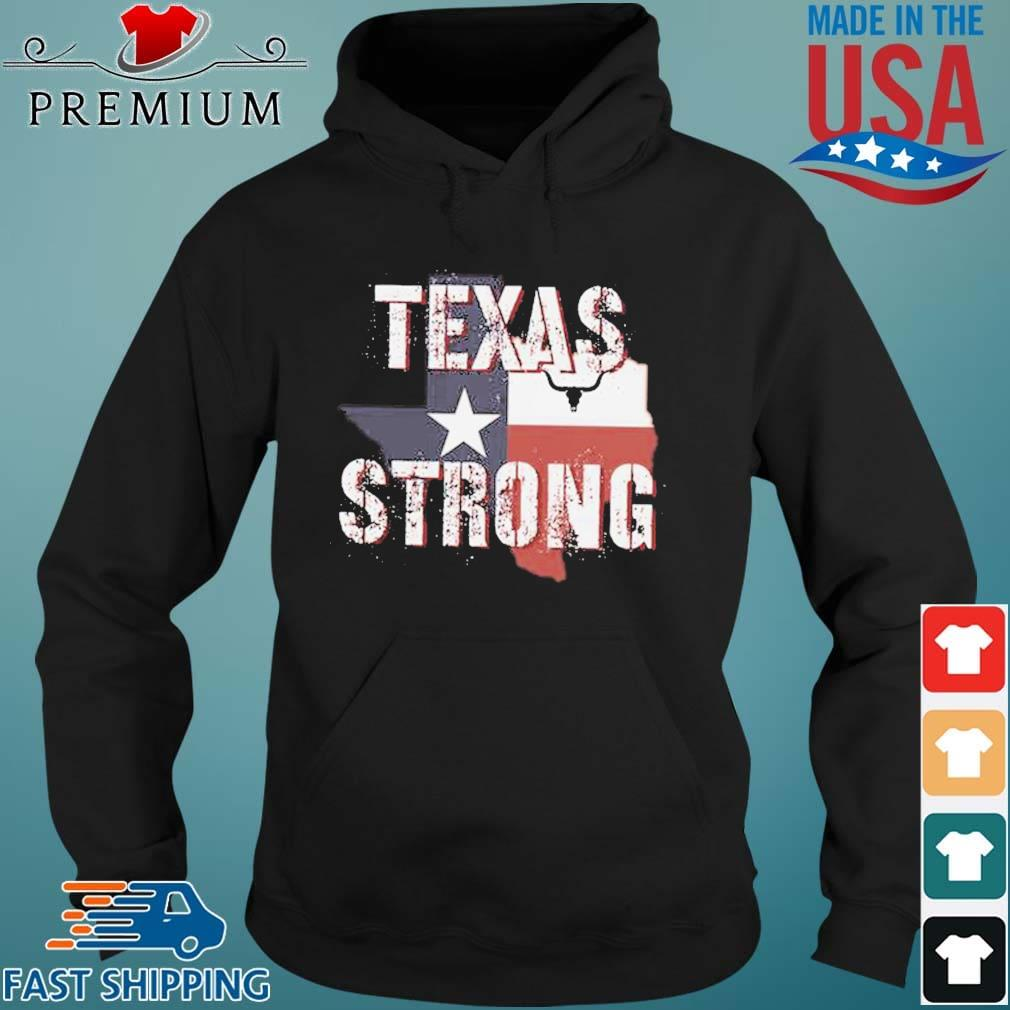 Texas Flag Strong 2021 Shirt Hoodie den