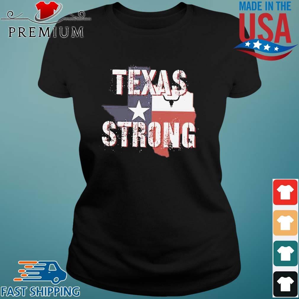 Texas Flag Strong 2021 Shirt Ladies den