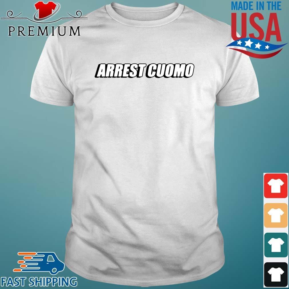 Arrest cuomo shirt