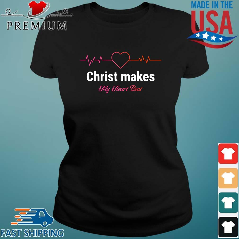 Christ makes my heart beal Ladies den