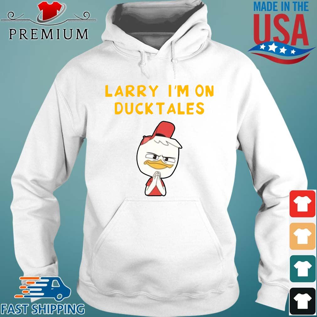 Funny Larry I'm on duck tales Hoodie trang