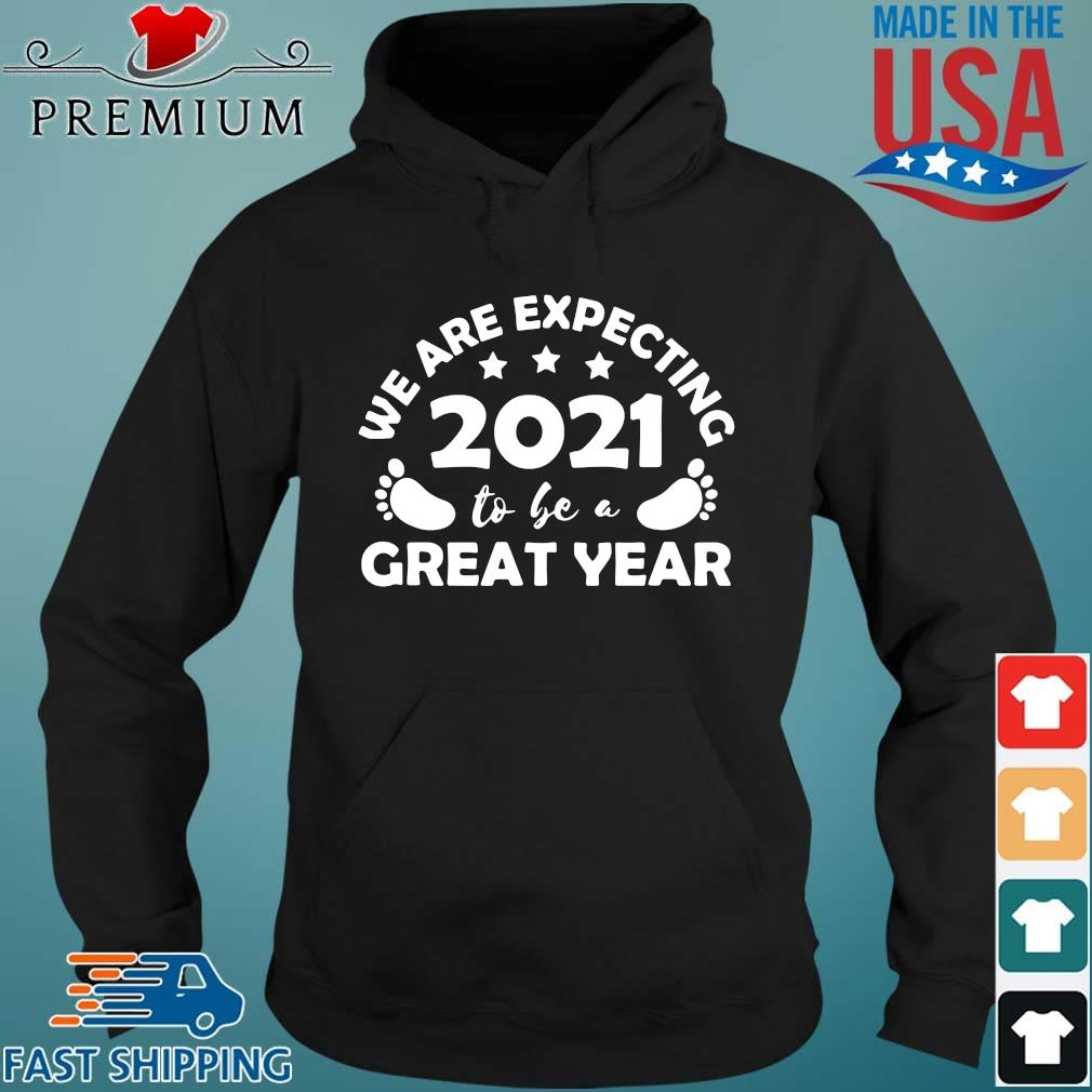 Funny we are expecting 2021 to be a great year Hoodie den