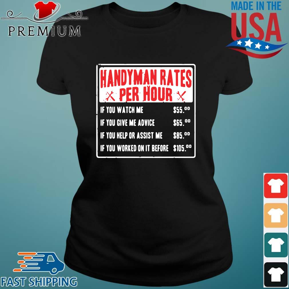 Handyman rates per hour if you watch me if you give me advice Ladies den