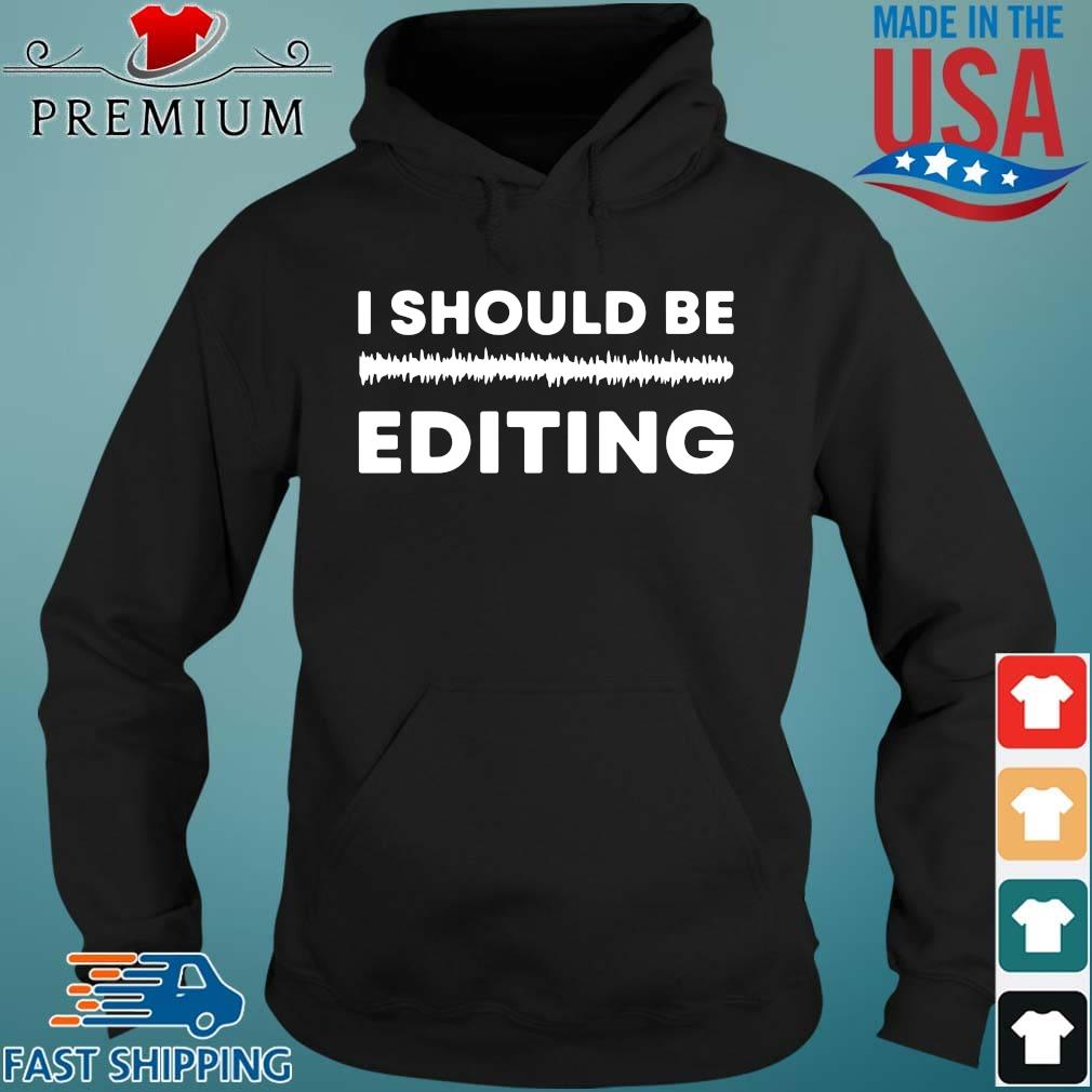 I should be editing Hoodie den