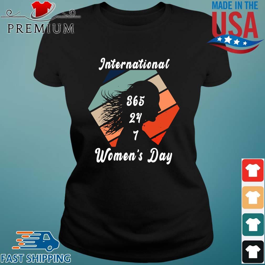 International 365 24 7 women's day vintage Ladies den