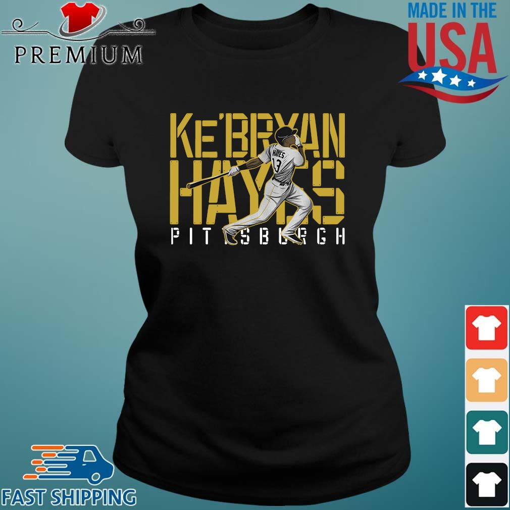 Ke'bryan Hayes Pittsburgh Baseball 2021 Shirt Ladies den