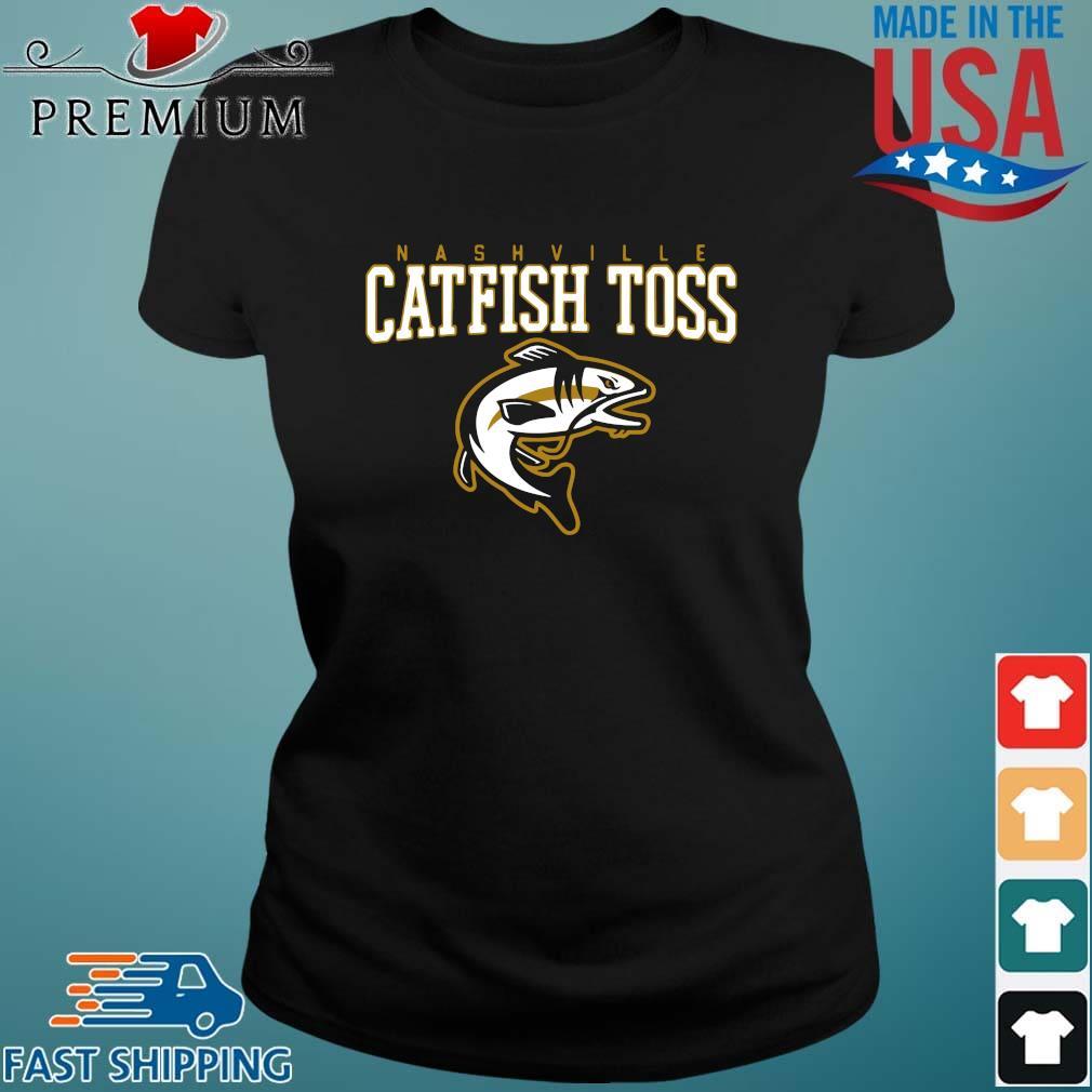 Nashville catfish toss Ladies den