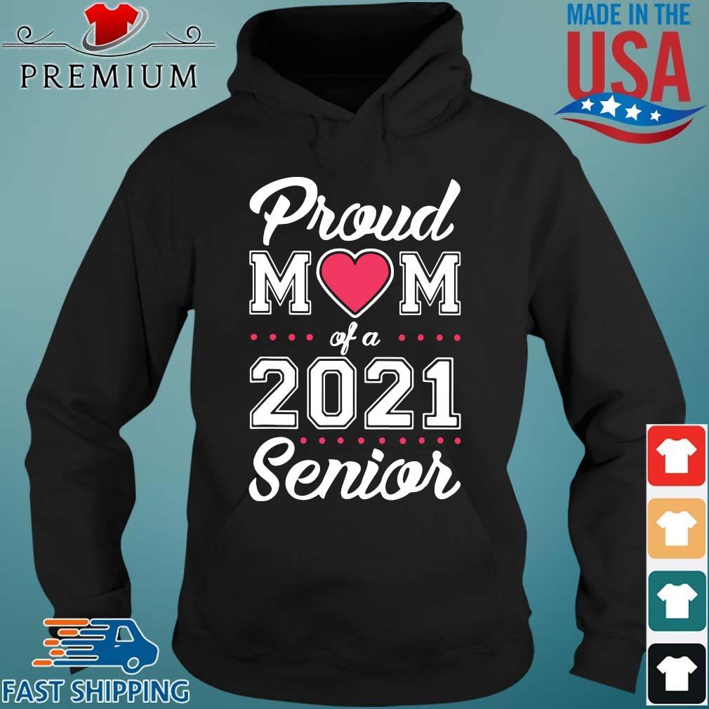 Proud mom of a 2021 senior Hoodie den