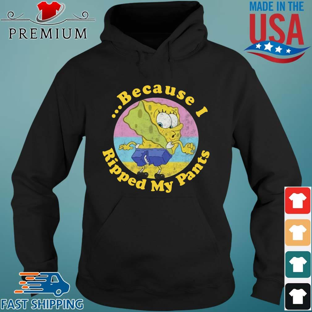 Spongebob squarepants because I ripped my pants vintage Hoodie den