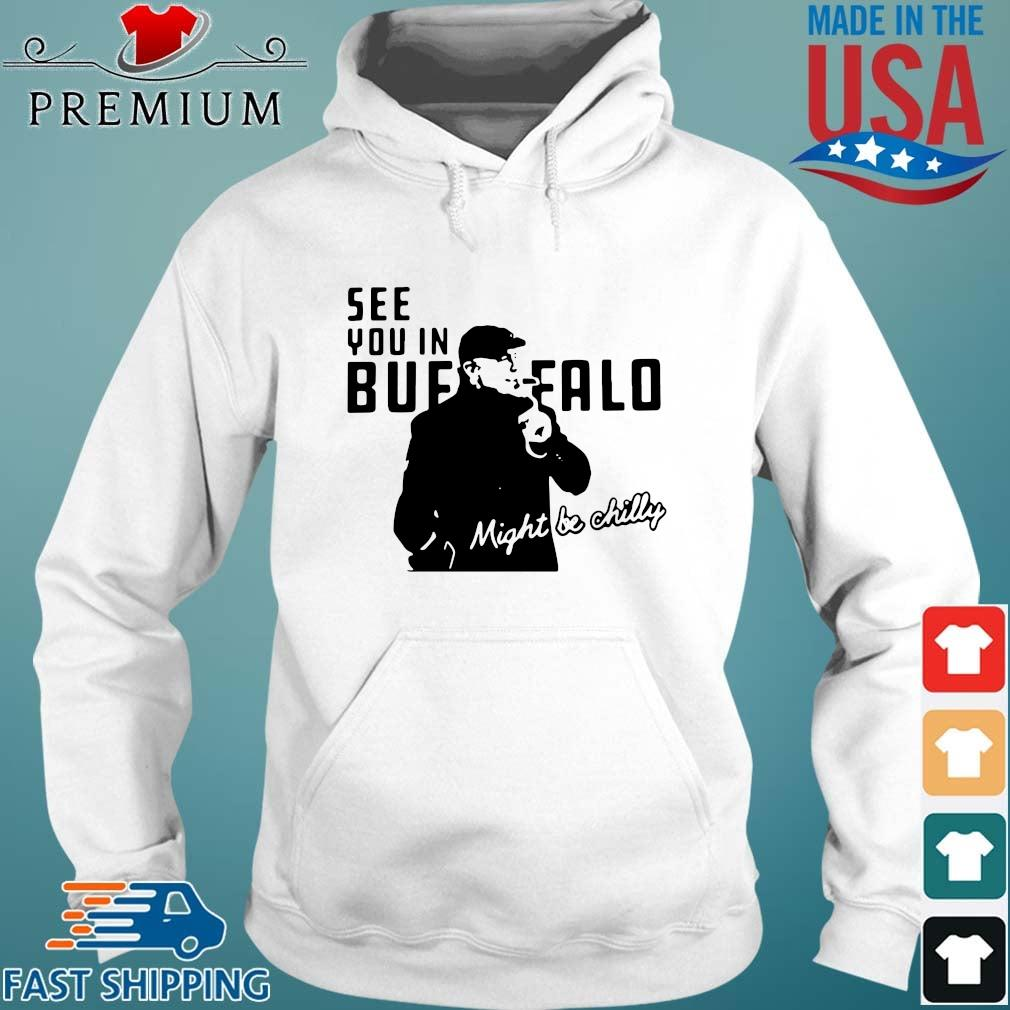 Steve Tasker see you in Buffalo Bills might be chilly tee Hoodie trang