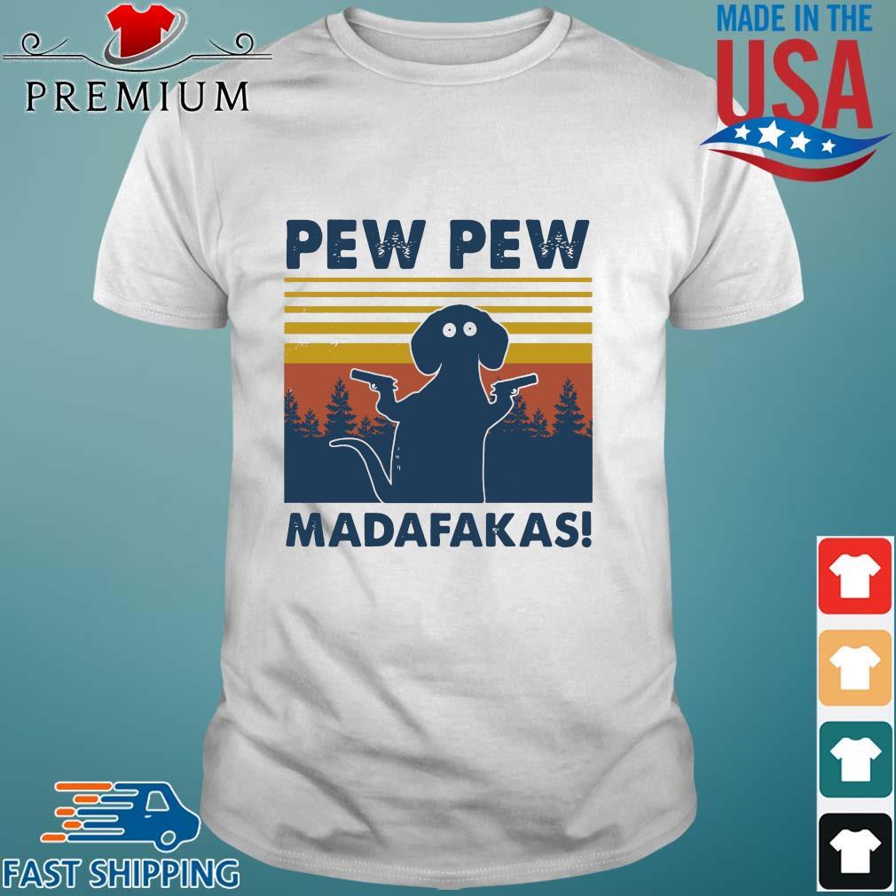 Dachshund pew pew madafakas vintage tee shirt