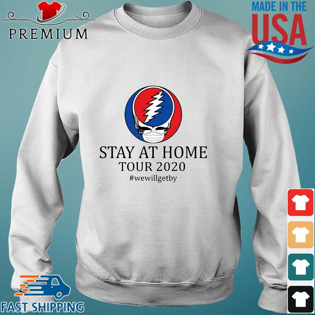 Grateful dead stay at home tour 2020 we will get by shirts Sweater trang