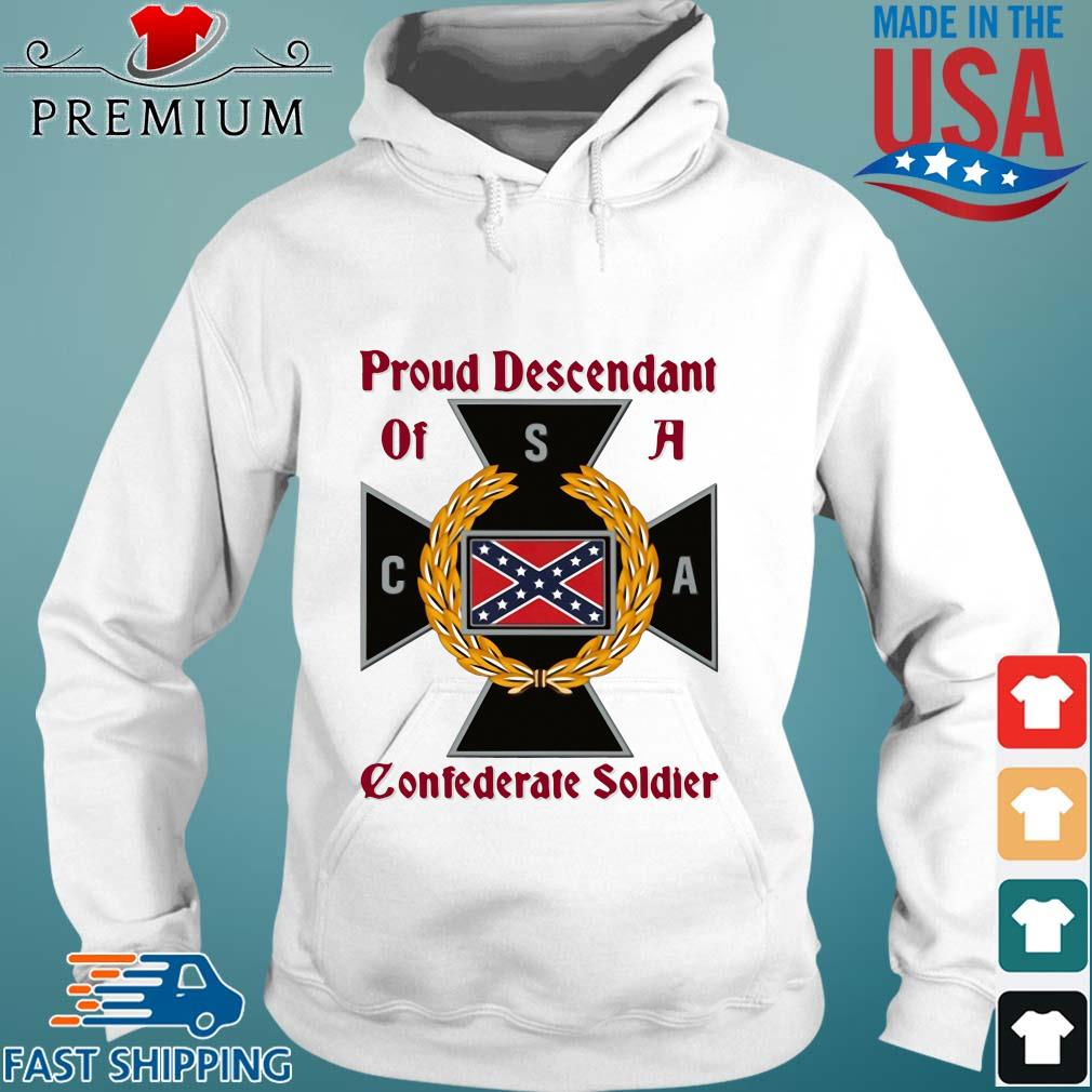 Proud descendant of a confederate soldier s Hoodie trang