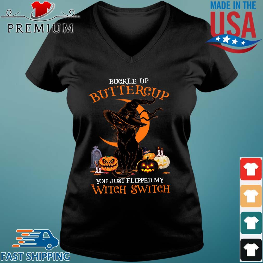Lack cat buckle up buttercup you just flipped my witch switch pumpkin Halloween s Vneck den