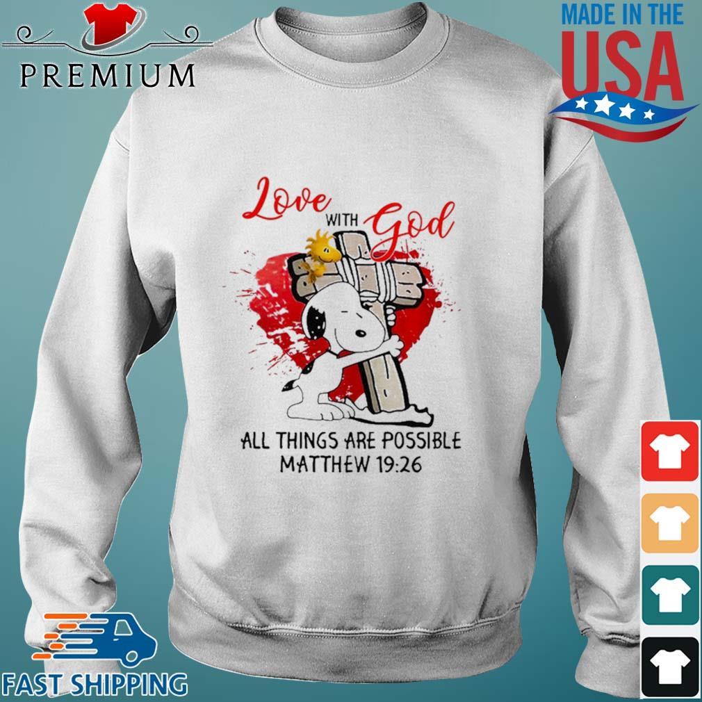 Snoopy and Woodstock hug Cross love with god all things are possible Matthew 19 26 s Sweater trang