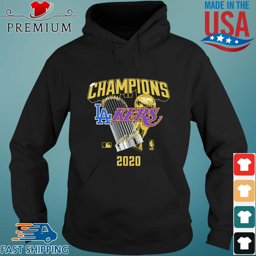 Champions Los Angeles Lakers And Los Angeles Dodgers 2020 Shirt Hoodie den